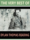 The Very Best of Dylan Thomas Reading (MP3)